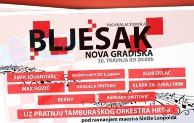 """30. travnja proslava """"Bljeska"""" u Novoj Gradiški uz Kiću, Šimu, Klapu sv. Juraj HRM, TO HRT-a i druge"""