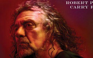 """RECENZIJA: Robert Plant – """"Carry Fire"""" – majstor i dalje drži razinu"""