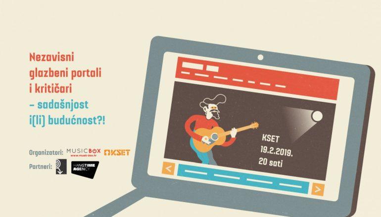 """Music Box i KSET organiziraju tribinu """"Nezavisni glazbeni portali i kritičari – sadašnjost i(li) budućnost!?"""""""