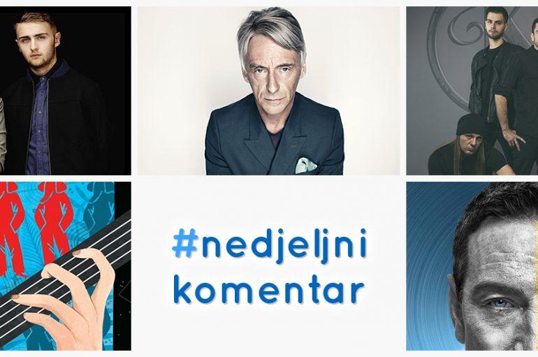 #nedjeljnikomentar: Disclosure, Keops, MDOS, Massimo, Paul Weller