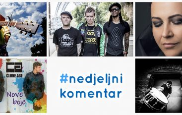 #nedjeljnikomentar: Amira Medunjanin, Clone Age, Muse, Rod Stewart, Side Effects, The Prodigy