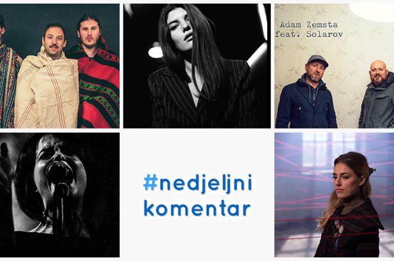 #nedjeljnikomentar: Adam Zemsta, Doringo, Gordana Marković, Jeremiah's, Lovely Quinces