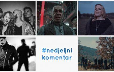 #nedjeljnikomentar: Elis Lovrić, Kika, M.O.R.T., Rammstein, Sonya
