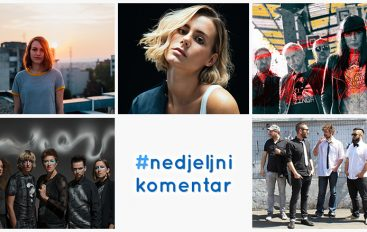 #nedjeljnikomentar: Gretta, Irena Žilić, Nika Turković, Turisti, U pol' 9 kod Sabe