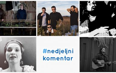 #nedjeljnikomentar: Frik iz kvarta, Ljubica Gurdulić, She Loves Pablo, Songkillers, The Paints