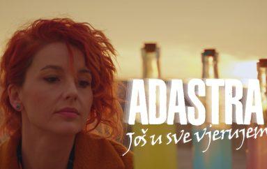 """PREMIJERA: Grupa Adastra predstavlja novu pjesmu i spot """"Još u sve vjerujem"""""""