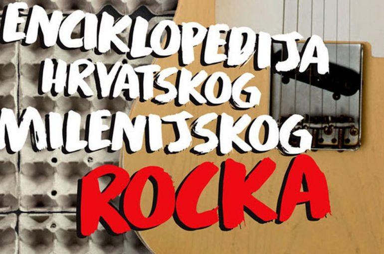 Objavljena Enciklopedija hrvatskog milenijskog rocka
