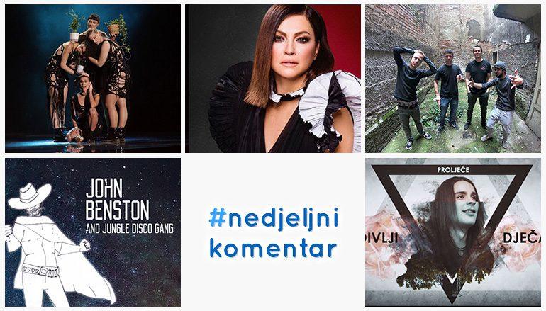 #nedjeljnikomentar: Aklea Neon, Divlji dječak, Benston, Nina Badrić, One Step Away
