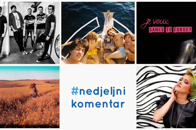 #nedjeljnikomentar: Analiza umA, Gazorpazorp, Ivana Kindl, Je Veux, The Paints