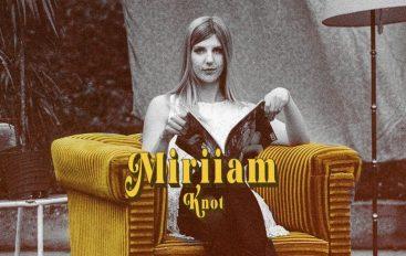 """PREMIJERA: Mlada pjevačica Miriiam u zaraznoj retro pop pjesmi """"Knot"""""""